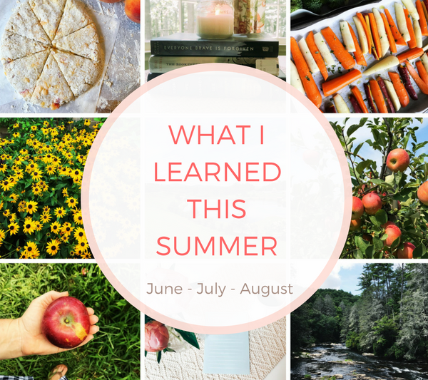What I Learned this Summer