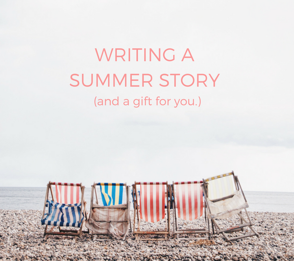 Writing a Summer Story (with free printable.)