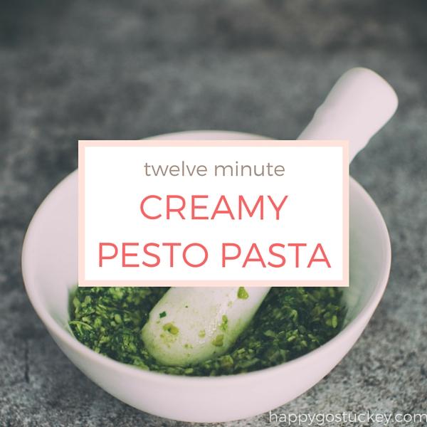 Twelve Minute Creamy Pesto Pasta