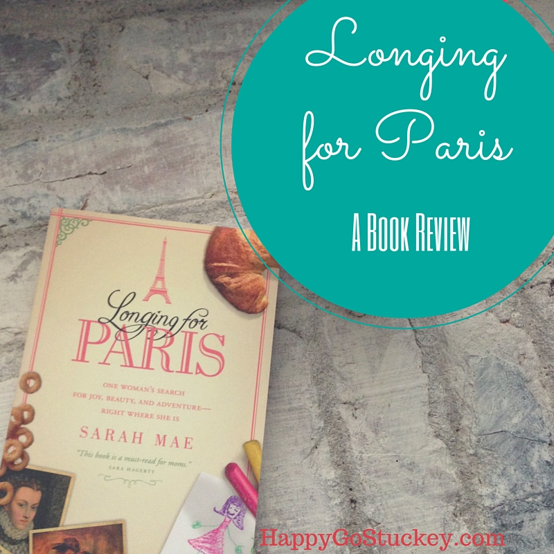 Longing for Paris (among other things.)