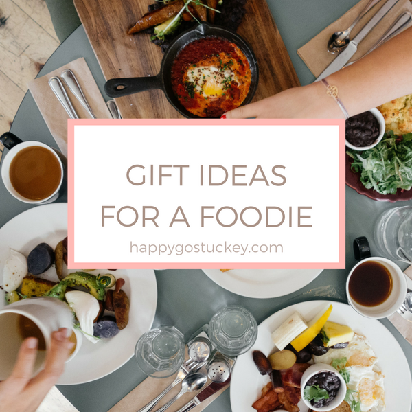Gift Ideas for a Foodie