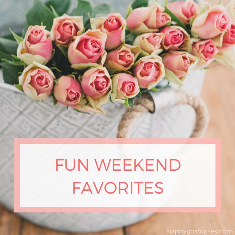 Weekend Favorites
