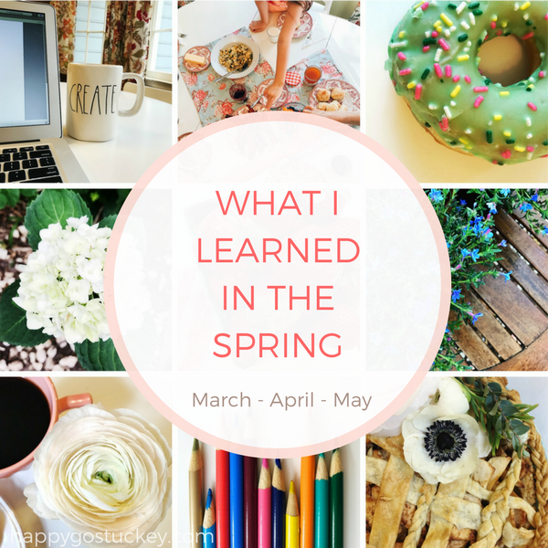 What I Learned in the Spring