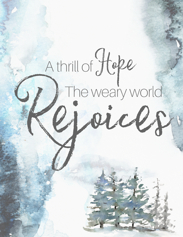 A Thrill of Hope (& a printable for you.)